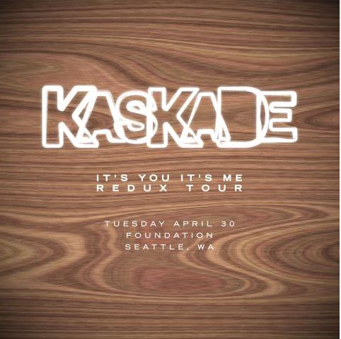 Kaskade Redux at Foundation:  Sold Out & Win Tickets