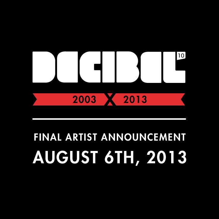 Decibel Festival 2013:  Final Lineup Announcement