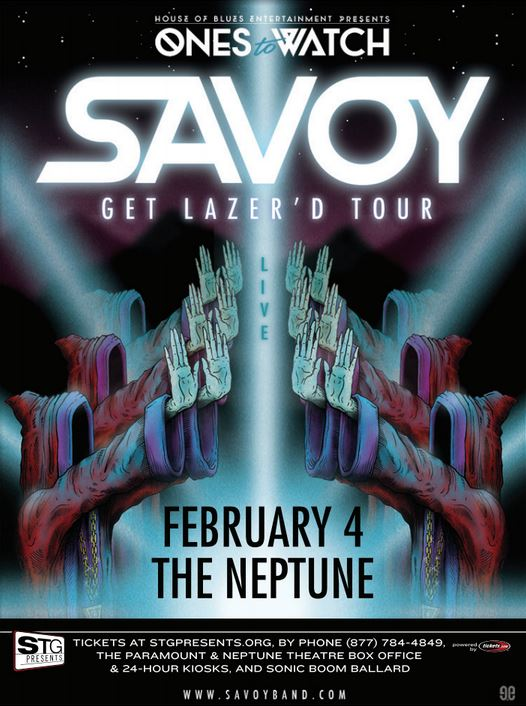 Savoy: Get Lazer'd Tour at the Neptune (WIN TICKETS!)
