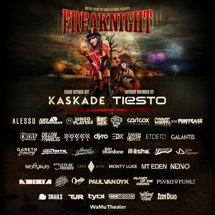 Freaknight 2014 with Kaskade & Tiësto!