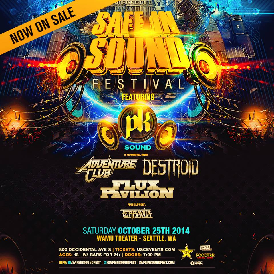Safe In Sound with Destroid, Flux Pavilion, & Adventure Club at the WaMu Theater!