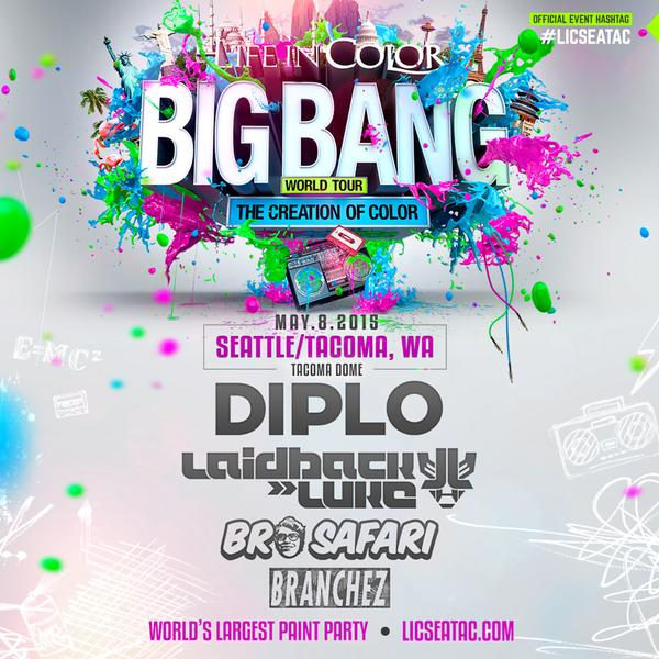 Life In Color 2015:  Seattle/Tacoma with Diplo, Laidback Luke, Bro Safari, and Branchez!