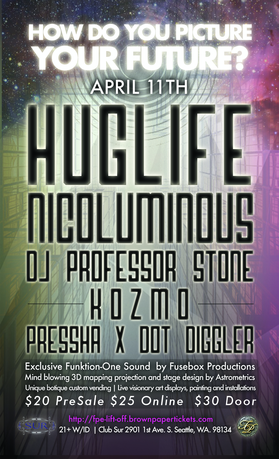 "Future Perfect presents ""Lift Off"" with Huglife, Nico Luminous, & Professor Stone!"