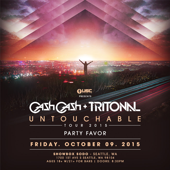 "Tritonal & Cash Cash ""Untouchable"" Tour at the Showbox Sodo"