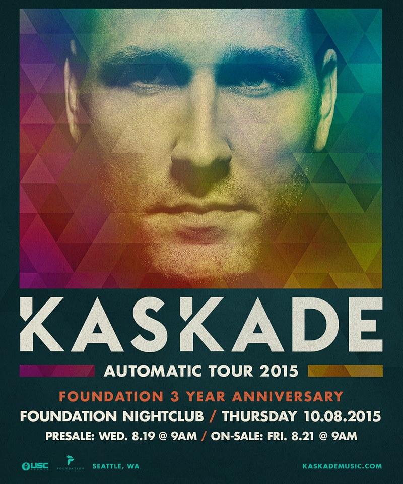 Kaskade:  Automatic Tour at Foundation Nightclub!