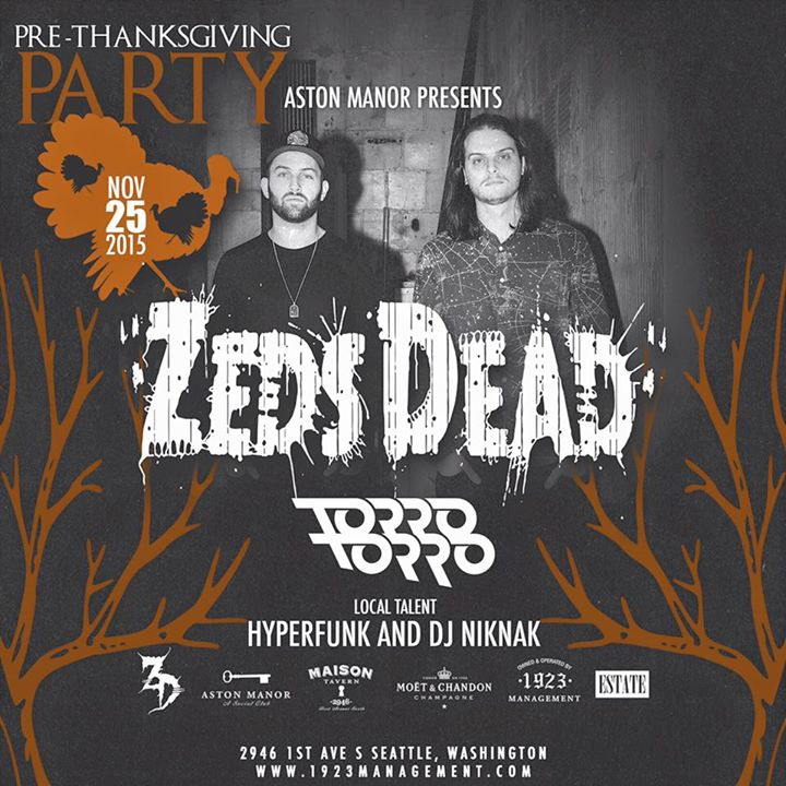 """Zeds Dead:  """"2 Night Stand"""" Afterparty at Aston Manor"""