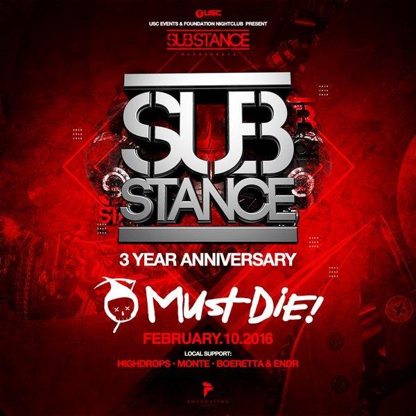 Must Die! SUBstance Wednesdays 3 Year Anniversary at Foundation Nightclub