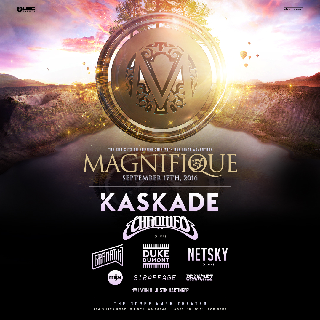 MAGNIFIQUE:  Kaskade, Chromeo (live), Duke Dumont, Netsky & more at the Gorge!