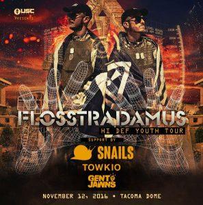 *Flosstradamus with Gent&Jawns at the Tacoma Dome @ Tacoma Dome | Tacoma | Washington | United States