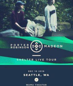 *Porter Robinson & Madeon at the WaMu Theater @ WaMu Theater   Seattle   Washington   United States
