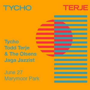 Tycho with Todd Terje and more at Marymoor Park @ Marymoor Park, | Redmond | Washington | United States