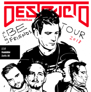 Destructo with Walker & Royce at Foundation [DISCOUNTED TICKETS] @ Foundation Nightclub | Seattle | Washington | United States