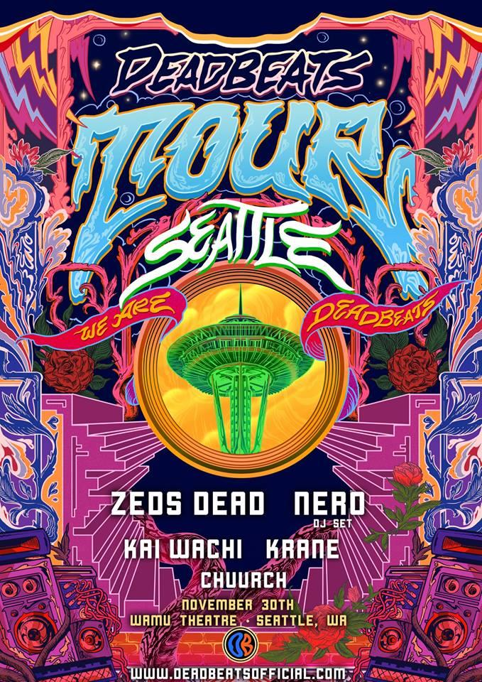 Zeds Dead with Nero (DJ set), Kai Wachi, Krane & Chuurch at the WaMu Theater
