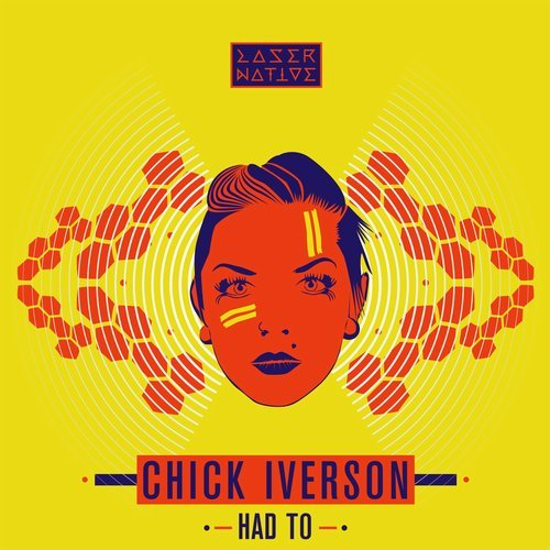 FEATURED LOCAL MUSIC: Had To by Chick Iverson