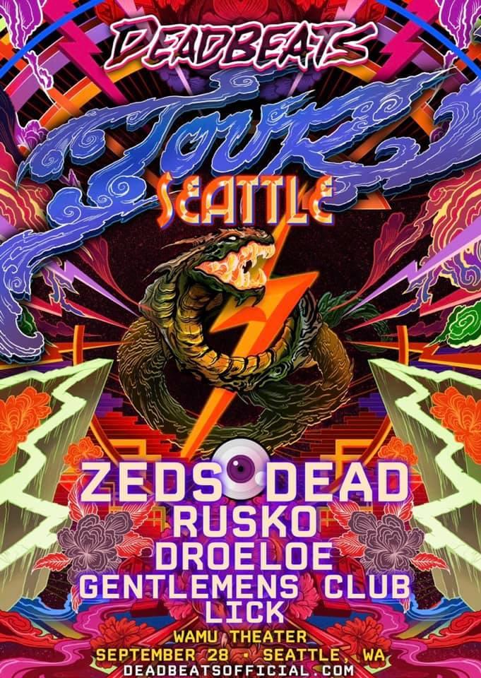 Zeds Dead with Rusko, Droeloe, Gentlemens Club and Lick