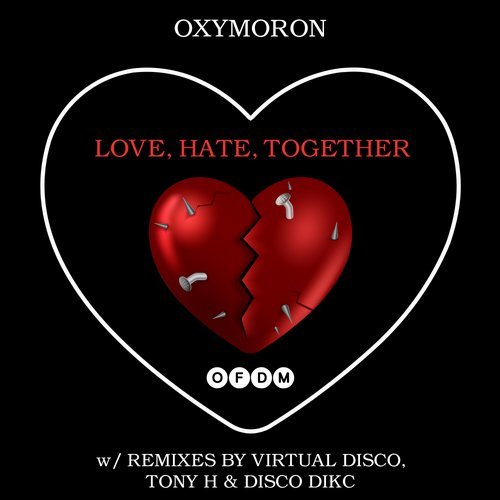 FEATURED LOCAL MUSIC: Love, Hate, Together by Oxymoron