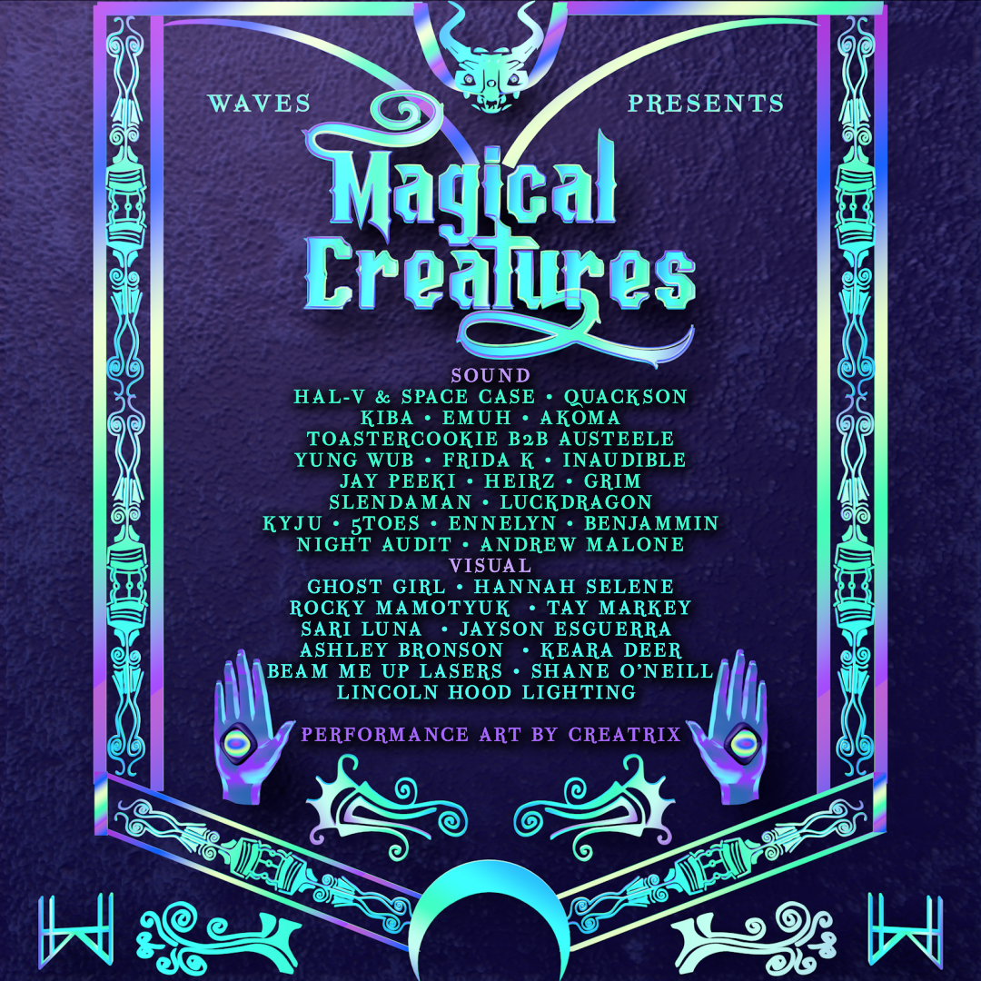 WAVES presents Magical Creatures: A Music & Art Experience