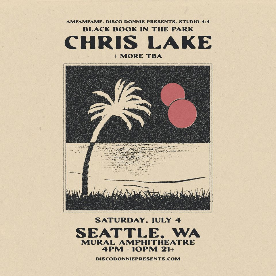 AMF 4th of July with Chris Lake: CANCELED