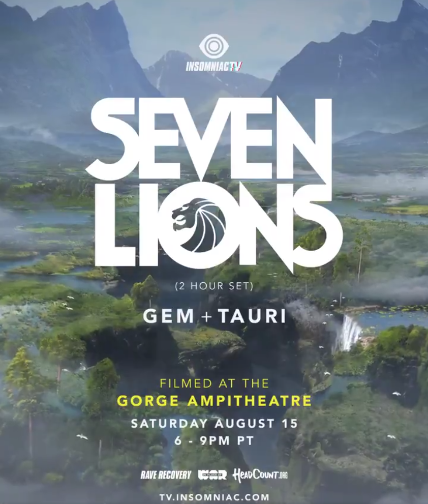 Insomniac presents Seven Lions: Filmed at the Gorge