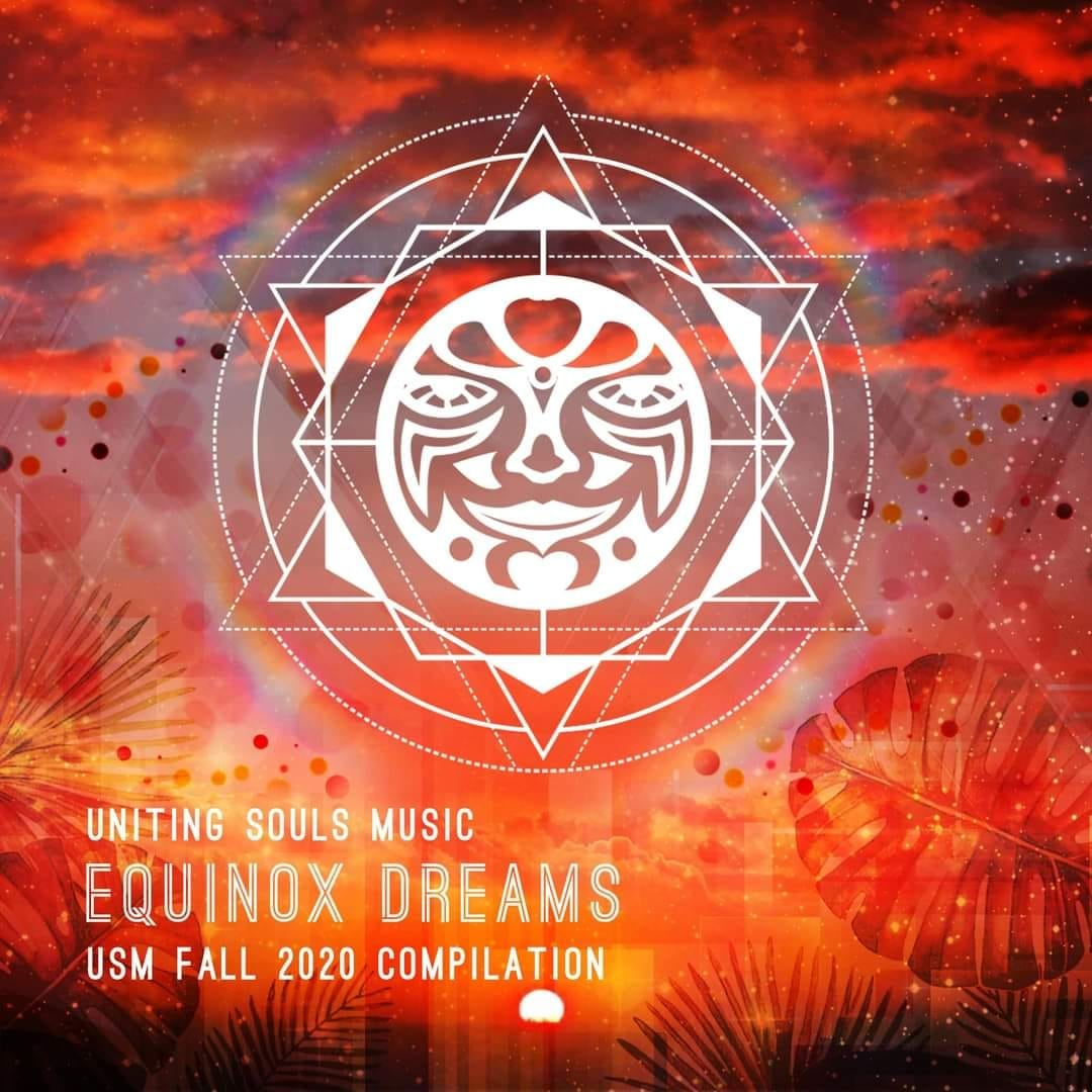 FEATURED LOCAL MUSIC: Uniting Souls Equinox Dreams