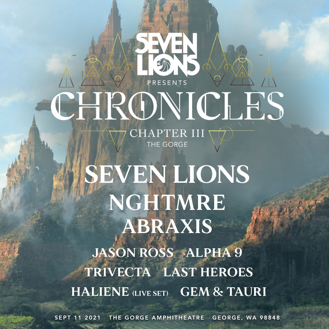 Seven Lions: Chronicles 3 with NGHTMRE