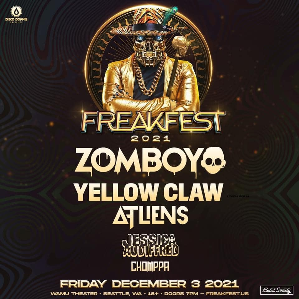 Freakfest: Zomboy with Yellow Claw, ATLiens, Jessica Audiffred & Chomppa